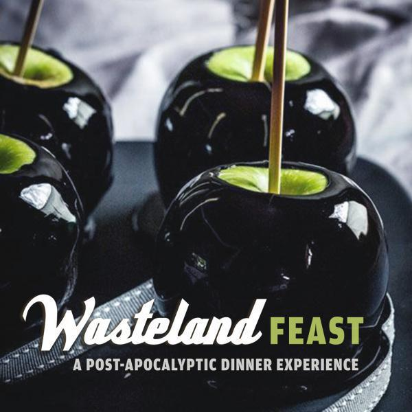 Wasteland FEAST - A post-apocalyptic dinner experience-Jul 10, 2020 SDC.com