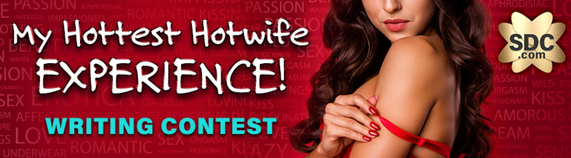SDC Member Writing Contest Hottest Hotwife Experience 2020