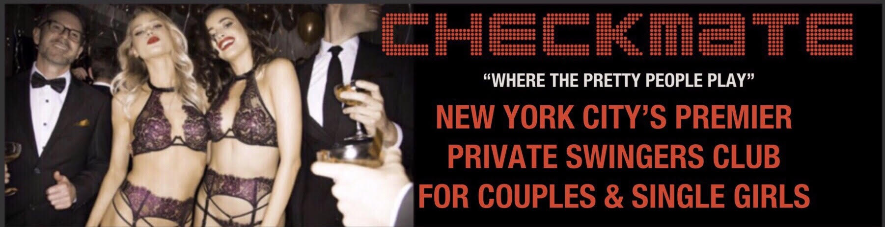 Checkmate NYC and upcoming Beverly Hills Swinger Club